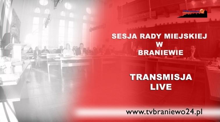 XXIV sesja Rady Miasta Braniewa - retransmisja